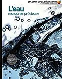 echange, troc John Woodward - L'eau ressource précieuse