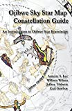 img - for Ojibwe Sky Star Map - Constellation Guidebook: An Introduction to Ojibwe Star Knowledge book / textbook / text book