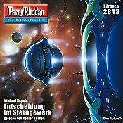 Entscheidung im Sterngewerk (Perry Rhodan 2843) | Michael Nagula