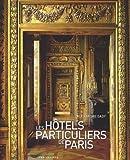 echange, troc Gady Alexandre - Les Hôtels Particuliers de Paris 2011