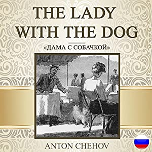 The Lady with the Dog [Russian Edition] Audiobook