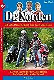 Dr. Norden 1061 - Arztroman: Es war jugendlicher Leichtsinn