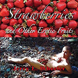 Strawberries and Other Erotic Fruits Audiobook