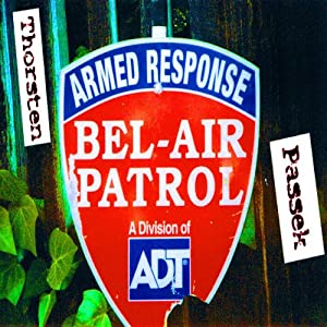 Bel Air Patrol. Los Angeles Reiseführer für Erwachsene Hörbuch