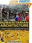 Humanitarian Architecture: 15 stories...