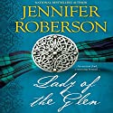 Lady of the Glen Audiobook by Jennifer Roberson Narrated by James Gillies