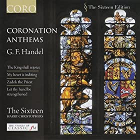 Coronation Anthem - Zadok the Priest, HWV258: Zadok the Priest