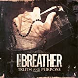 Truth and Purpose by I the Breather (2012) Audio CD