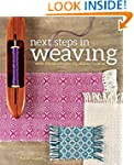 Next Steps In Weaving: What You Never...