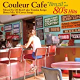 "Couleur Cafe""Brazil""with 80's Hits Mixed by DJ KGO aka Tanaka Keigo Bossa Mix39 Cover Songs"