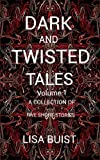 Dark And Twisted Tales Volume 1