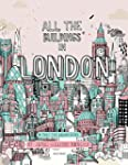 All the Buildings in London: That I'v...