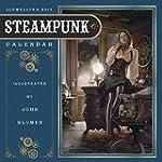 Llewellyn's Steampunk Calendar (Calen...