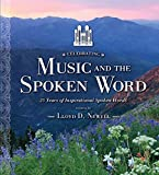 img - for Celebrating Music and the Spoken Word: 25 Years of Inspirational Spoken Words book / textbook / text book