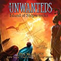 Island of Shipwrecks: The Unwanteds, Book 5 (       UNABRIDGED) by Lisa McMann Narrated by Steve West