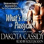 What's New, Pussycat: Wolf Mates, Book 2 | Dakota Cassidy