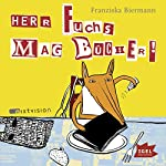 Herr Fuchs mag Bücher | Franziska Biermann