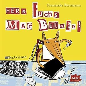 Herr Fuchs mag Bücher Hörbuch