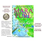 Where the Heart Lives: A Milford-Haven Novel - Book Two | Mara Purl