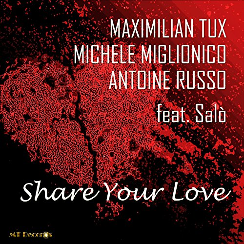 share-your-love-feat-salo-maximilian-tux-remix