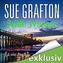 Stille Wasser: [J wie Jagd] (Kinsey Millhone 10) Hörbuch von Sue Grafton Gesprochen von: Gabriele Blum