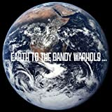 Welcome To The 3rd World - The Dandy Warhols