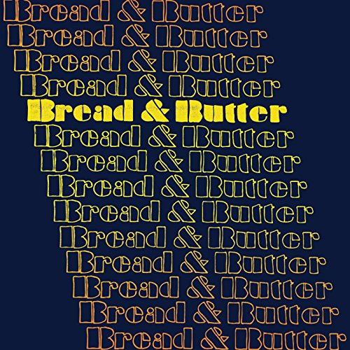 Bread & Butter