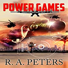 Power Games: Operation Enduring Unity I: The Second Civil War (       UNABRIDGED) by R. A. Peters Narrated by Kevin Clay
