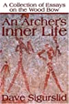 An Archer's Inner Life: A Collection...