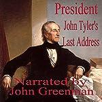 President John Tyler's Last Address | John Tyler