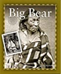 Big Bear (First Nations / Native Amer...