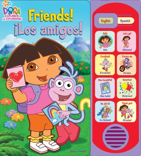 Dora Friends! Los Amigos! (Little English-Spanish Sound Bk)