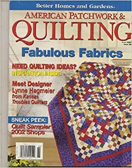 American Patchwork Quilting Magazine June 2002 Better
