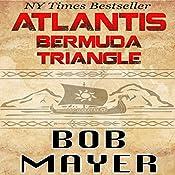 Atlantis: Bermuda Triangle | Robert Doherty, Bob Mayer