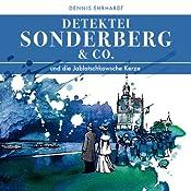 Sonderberg & Co. und die Jablotschkowsche Kerze (Sonderberg & Co. 3) | Dennis Ehrhardt