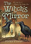The Witch's Mirror: The Craft, Lore &...
