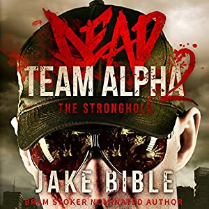 Dead Team Alpha 2 Audiobook