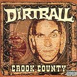 echange, troc Dirtball - Crook County