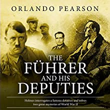 The Führer and His Deputies: A Case File from