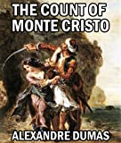 Image of THE COUNT OF MONTE CRISTO (illustrated, complete, and unabridged)