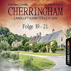 Cherringham - Landluft kann tödlich sein: Sammelband 7 (Cherringham 19-21) Hörbuch von Neil Richards, Matthew Costello Gesprochen von: Sabina Godec