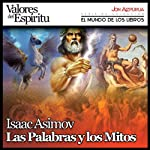 Las Palabras y los Mitos [Words from the Myths] | Isaac Asimov
