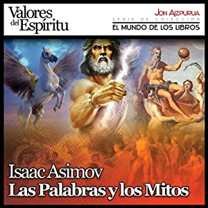 Las Palabras y los Mitos [Words from the Myths] Audiobook