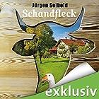 Schandfleck (Allgäu-Krimi 5) Hörbuch von Jürgen Seibold Gesprochen von: Hans Jürgen Stockerl
