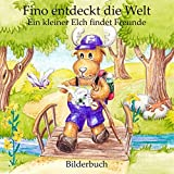 Fino entdeckt die Welt - Ein kleiner Elch findet Freunde