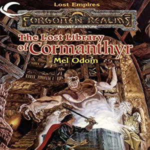 The Lost Library of Cormanthyr: Forgotten Realms: Lost Empires, Book 1 | [Mel Odom]