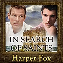 In Search of Saints Audiobook by Harper Fox Narrated by Tim Gilbert