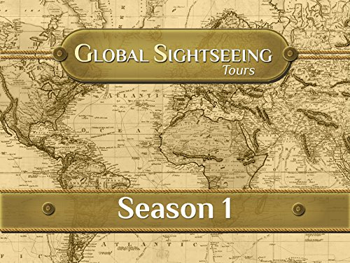 Global Sightseeing Tours - Season 1