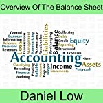 Overview of the Balance Sheet | Daniel Low