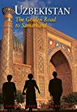 img - for Uzbekistan: The Golden Road To Samarkand (Odyssey Illustrated Guides) book / textbook / text book